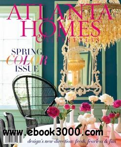 Atlanta Homes & Lifestyles - March 2012 free download