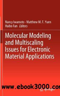 Molecular Modeling and Multiscaling Issues for Electronic Material Applications free download