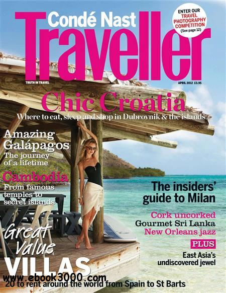 Conde Nast Traveller - April 2012 free download