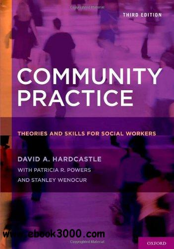 Community Practice: Theories and Skills for Social Workers, 3rd edition free download