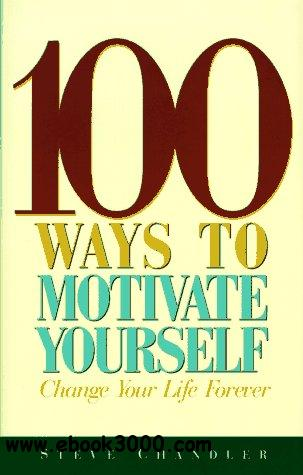 100 Ways to Motivate Yourself free download