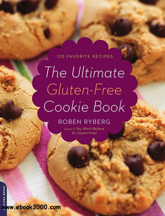 The Ultimate Gluten-Free Cookie Book free download