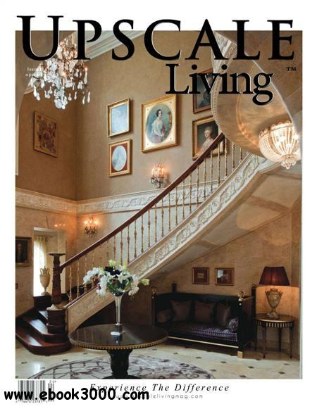 Upscale Living - February 2012 download dree