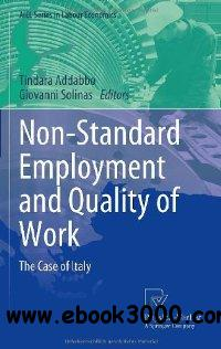 Non-Standard Employment and Quality of Work: The Case of Italy (AIEL Series in Labour Economics) free download
