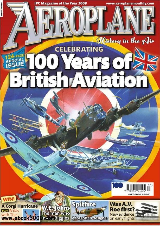 Aeroplane Monthly - July 2008 free download