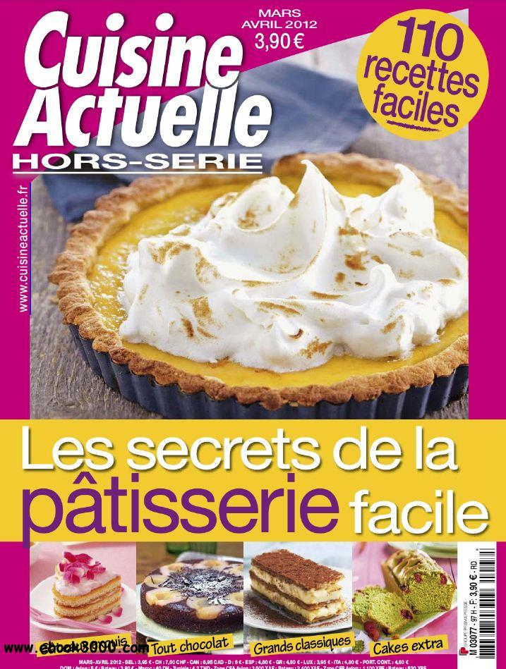 Cuisine Actuelle Hors-Serie 97 - Mars-Avril 2012 free download