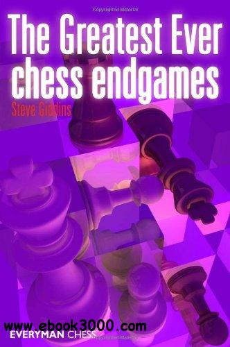 Greatest Ever Chess Endgames free download