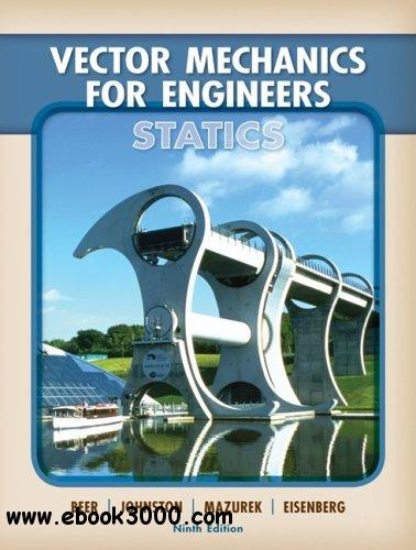 Vector Mechanics for Engineers: Statics, 9 edition free download