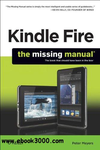 Kindle Fire: The Missing Manual free download