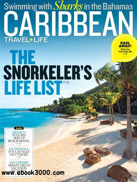 Caribbean Travel & Life - April 2012 free download
