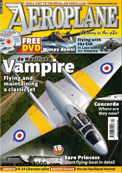 Aeroplane Monthly - April 2009 free download