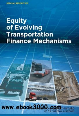 Equity of Evolving Transportation FinanceMechanisms free download