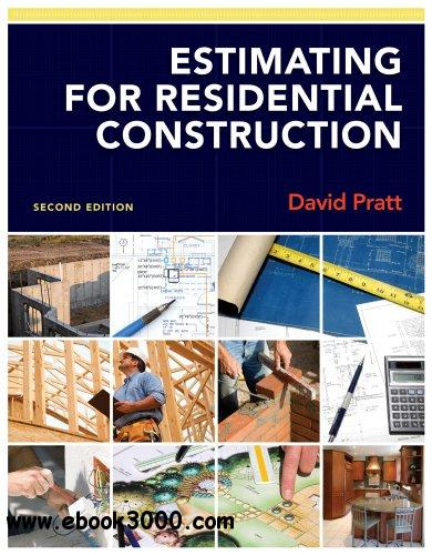 Estimating For Residential Construction 2nd Edition