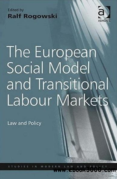 The European Social Model and Transitional Labour Markets free download