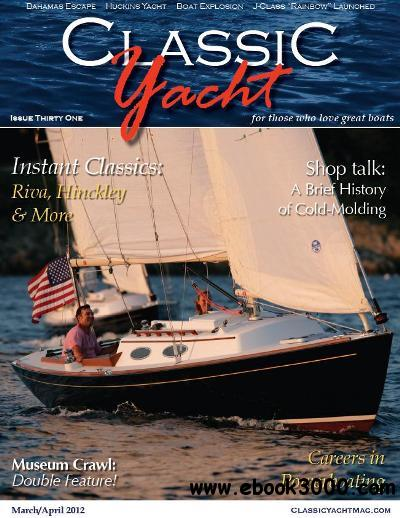 Classic Yacht - March/April 2012 free download