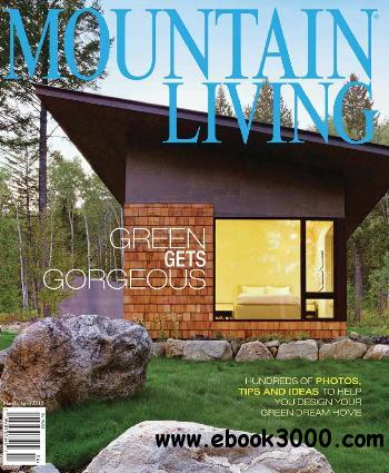 Mountain Living - March/April 2012 free download