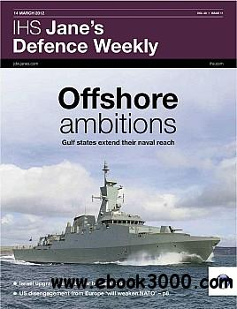 Jane's Defence Weekly - 14 March 2012 free download