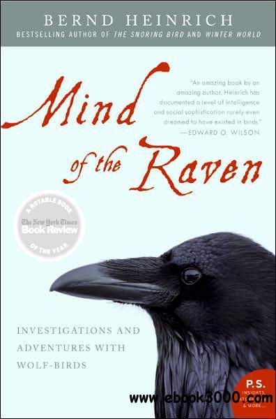 Mind of the Raven: Investigations and Adventures with Wolf-Birds free download