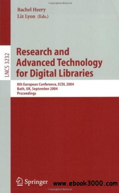 Research and Advanced Technology for Digital Libraries free download