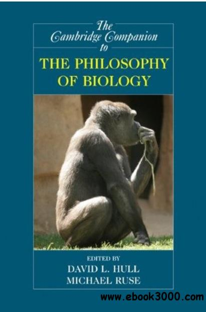 The Cambridge Companion to the Philosophy of Biology free download