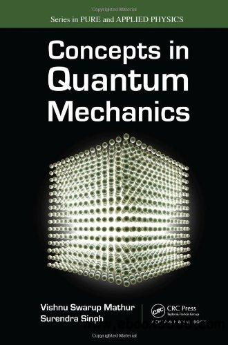Concepts in Quantum Mechanics (Pure and Applied Physics) free download