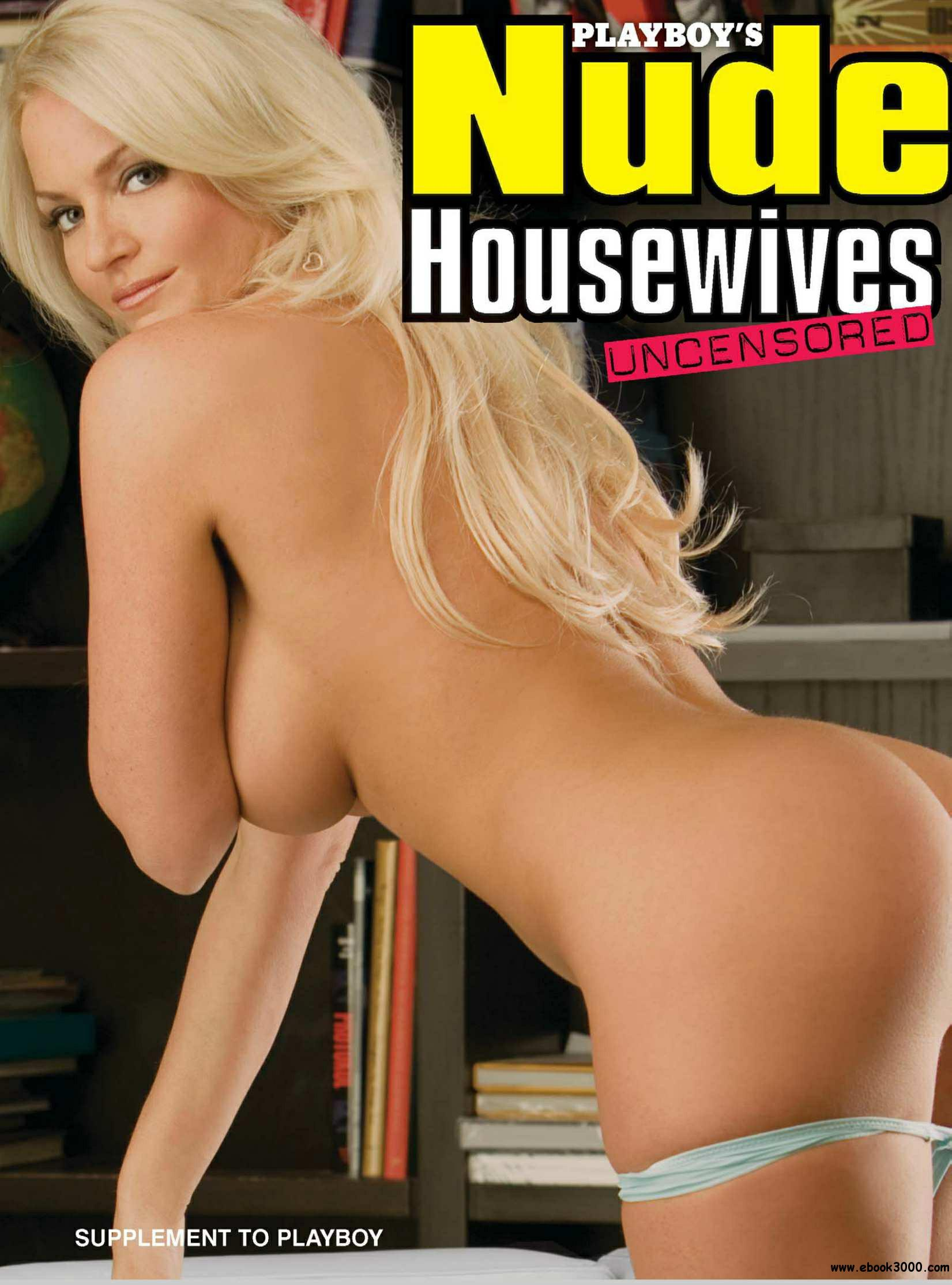 Playboy's Nude Housewives Uncensored 2009 free download