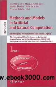 Methods and Models in Artificial and Natural Computation. A Homage to Professor Mira's Scientific Legacy free download