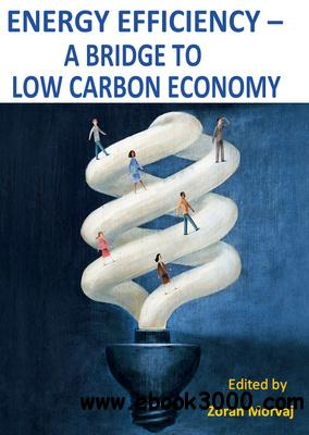 Energy Efficiency - A Bridge to Low Carbon Economy free download