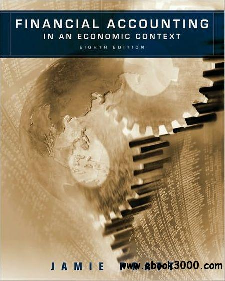 Financial Accounting in an Economic Context, 8 edition free download