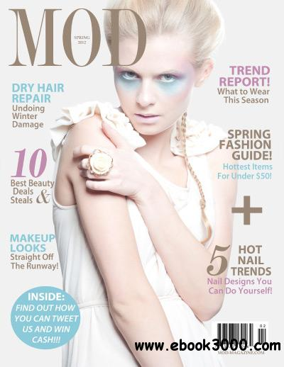 MOD Magazine - Spring 2012 free download