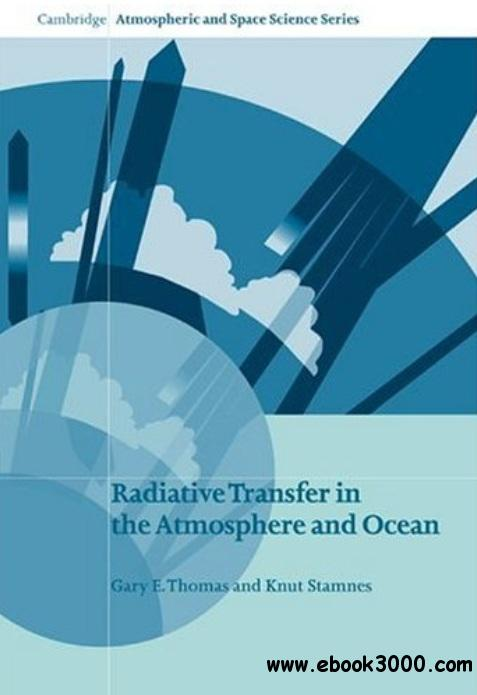 Radiative Transfer in the Atmosphere and Ocean free download