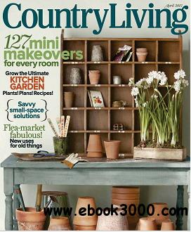 Country Living Magzine April 2012 free download