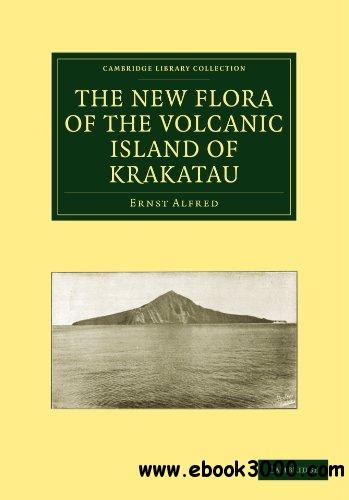 The New Flora of the Volcanic Island of Krakatau free download