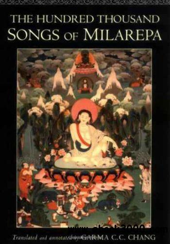 The Hundred Thousand Songs of Milarepa free download