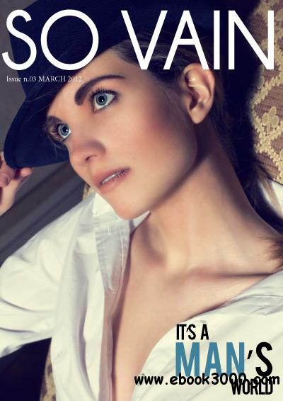 So Vain issue 3 - Spring 2012 free download