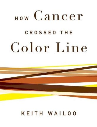 How Cancer Crossed the Color Line free download
