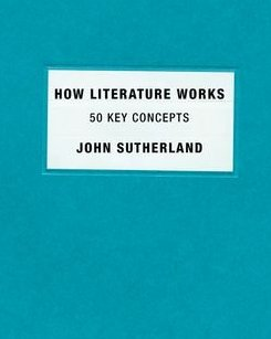 How Literature Works: 50 Key Concepts free download