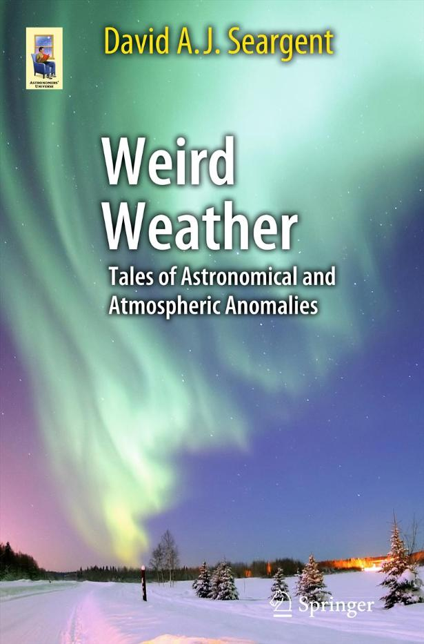Weird Weather: Tales of Astronomical and Atmospheric Anomalies free download