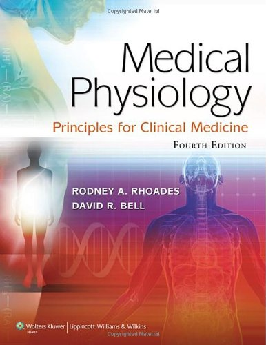 Medical Physiology: Principles for Clinical Medicine free download