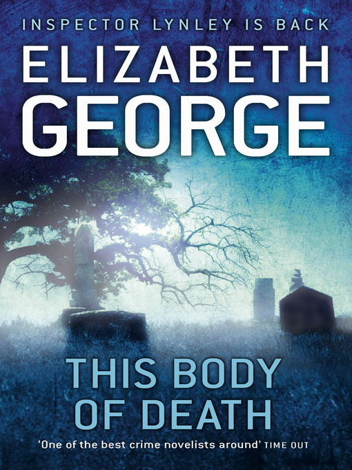 This Body of Death (Inspector Lynley, Book 16) by Elizabeth George free download