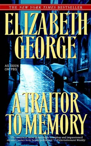 A Traitor to Memory (Inspector Lynley, Book 11) by Elizabeth George free download