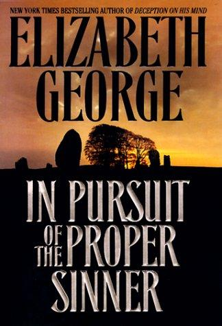 In Pursuit of the Proper Sinner (Inspector Lynley, Book 10) by Elizabeth George free download