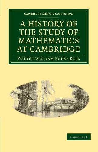 A History of the Study of Mathematics at Cambridge free download