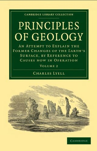 Principles of Geology, Volume 2: An Attempt to Explain the Former Changes of the Earth's Surface... free download