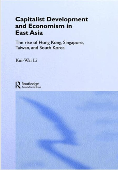 Capitalist Development and Economism in East Asia: The Rise of Hong Kong, Singapore, Taiwan and South Korea free download