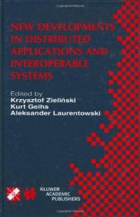 New Developments in Distributed Applications and Interoperable Systems free download