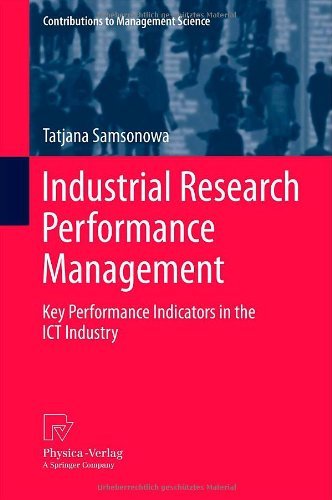 Industrial Research Performance Management: Key Performance Indicators in the ICT Industry free download