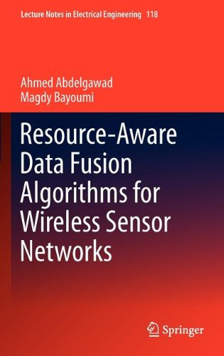 Resource-Aware Data Fusion Algorithms for Wireless Sensor Networks free download