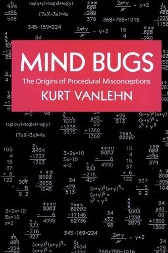 Mind Bugs: The Origins of Procedural Misconceptions free download
