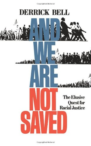 And We Are Not Saved: The Elusive Quest For Racial Justice free download
